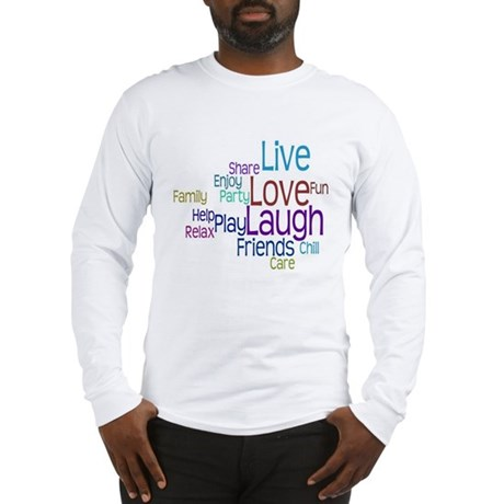 Live, Love, Laugh Long Sleeve T-Shirt