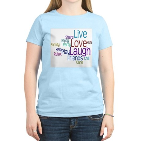 Live, Love, Laugh Women's Light T-Shirt