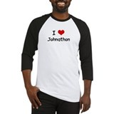 I LOVE JOHNATHON Baseball Jersey