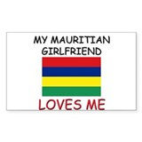 My Mauritian Girlfriend Loves Me Decal
