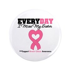 """Breast Cancer Miss Sister 3.5"""" Button (100 pack)"""