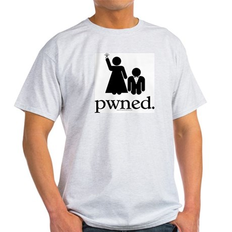 Pwned! Light T-Shirt