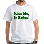Kiss Me, I'm Shitfaced! White T-Shirt