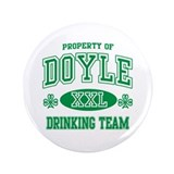 "Doyle Irish Drinking Team 3.5"" Button"