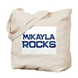 mikayla rocks Tote Bag