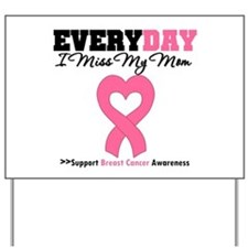 Breast Cancer Miss Mom Yard Sign