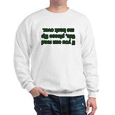 Flip Me Back Over! Sweatshirt