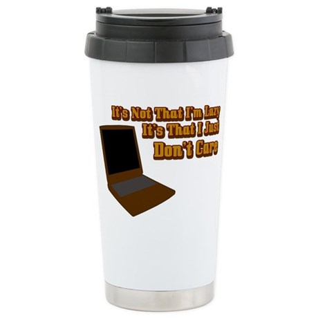 It's not that I'm lazy Ceramic Travel Mug