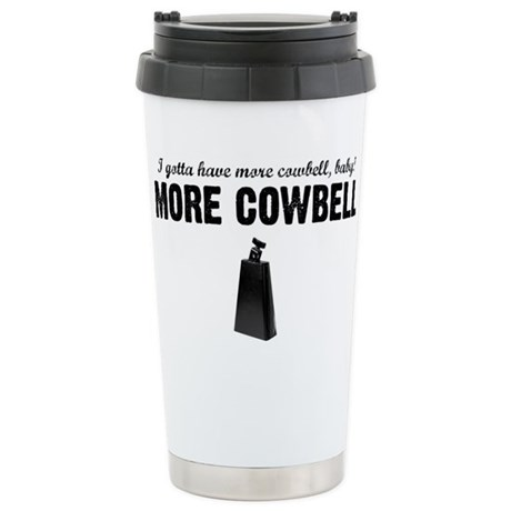 More Cowbell Ceramic Travel Mug