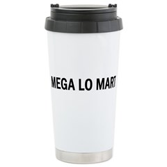 Mega Lo Mart Ceramic Travel Mug
