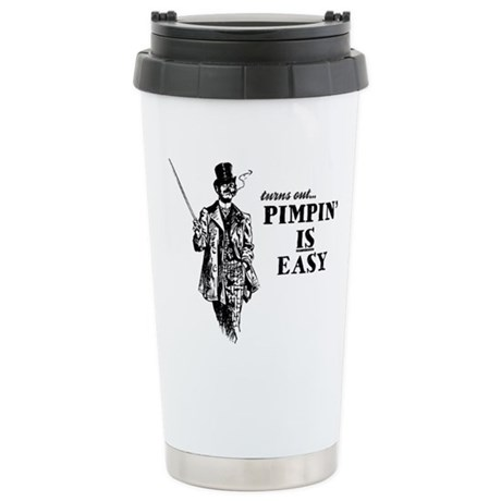 Pimpin' IS Easy Ceramic Travel Mug