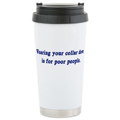 Wearing your collar down... Ceramic Travel Mug
