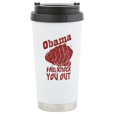 Obama Knock You Out Ceramic Travel Mug