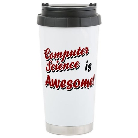 Computer Science Is Awesome Ceramic Travel Mug