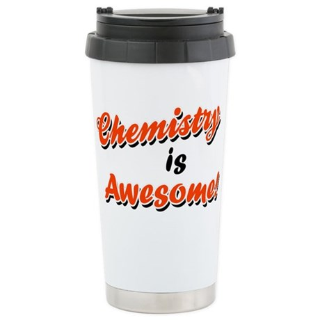 Chemistry Is Awesome Ceramic Travel Mug