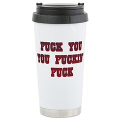 Fuck You Shirts Ceramic Travel Mug