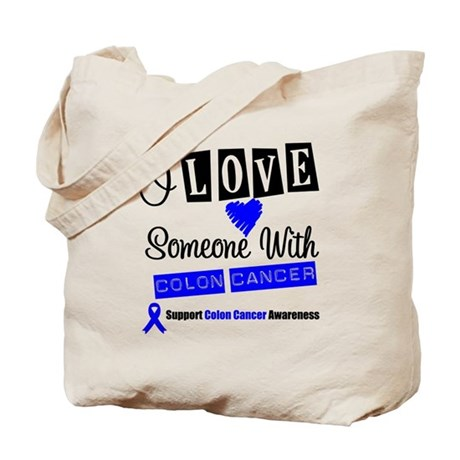 ILoveSomeone ColonCancer Tote Bag
