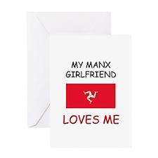 My Manx Girlfriend Loves Me Greeting Card