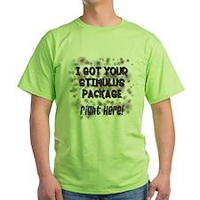 Got Your Stimulus T-Shirt