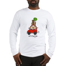 Car We're Moving Long Sleeve T-Shirt