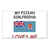 My Fijian Girlfriend Loves Me Rectangle Decal