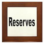Reserves Framed Tile