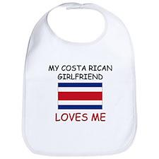 My Costa Rican Girlfriend Loves Me Bib