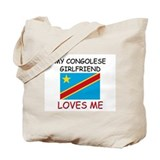 My Congolese Girlfriend Loves Me Tote Bag