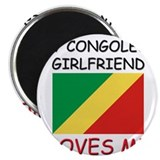 My Congolese Girlfriend Loves Me Magnet