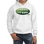 Let Go GREEN Hooded Sweatshirt