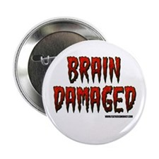 "Brain Damaged 2.25"" Button (10 pack)"