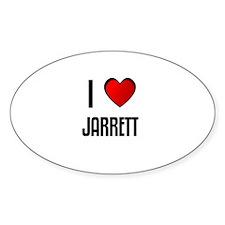 I LOVE JARRETT Oval Decal