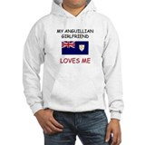 My Anguillian Girlfriend Loves Me Hoodie