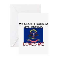 My North Dakota Girlfriend Loves Me Greeting Card