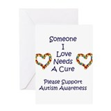 Someone I Love Needs A Cure-A Greeting Card