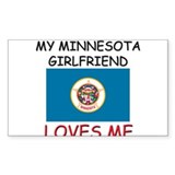 My Minnesota Girlfriend Loves Me Decal