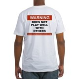 Does Not Play Well PTE Shirt