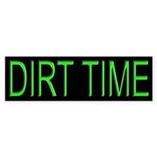 Dirt Time Tracker Bumper Bumper Sticker