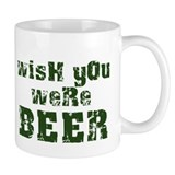 """wish you were beer"" Mug"