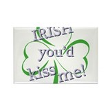 IRISH you'd kiss me! Rectangle Magnet (10 pack)