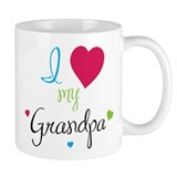 I love my Grandpa! Mug