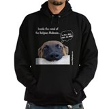 Mind of the Malinois Hoody