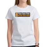Guns and Arson Women's T-Shirt