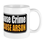 Guns and Arson Mug