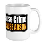 Guns and Arson Large Mug
