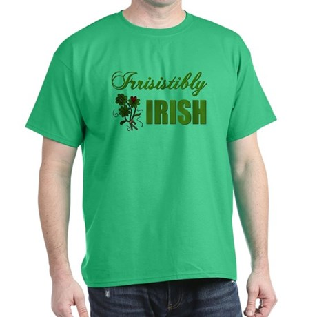 Irrisistibly Irish Dark T-Shirt