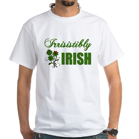 Irrisistibly Irish White T-Shirt