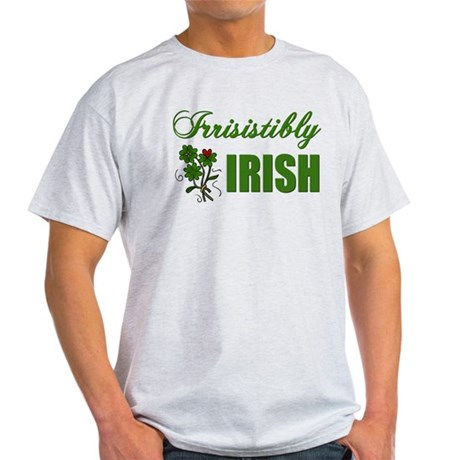 Irrisistibly Irish Light T-Shirt