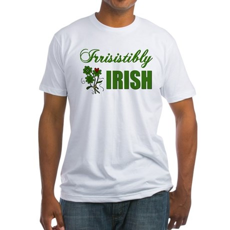 Irrisistibly Irish Fitted T-Shirt