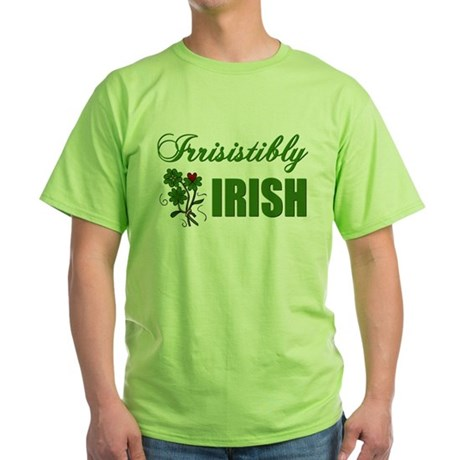 Irrisistibly Irish Green T-Shirt
